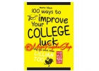 Lillian Too's More Than 100 Ways to Improve Your College Luck