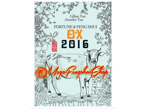 Lillian Too Fortune And Feng Shui 2016 Ox