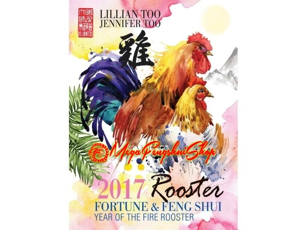 Lillian Too Fortune And Feng Shui 2017 Rooster